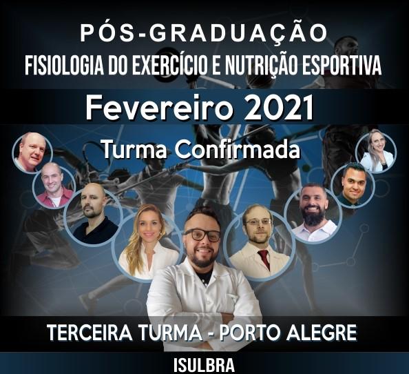 Curso para Turma 3 de Especialização em Fisiologia do Exercício e Nutrição Esportiva - Porto Alegre 2021