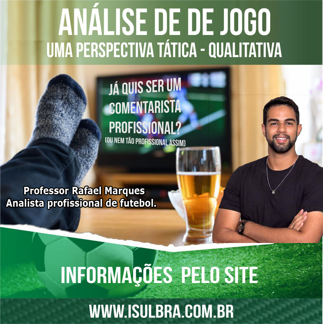 Curso para Analise qualitativa do futebol - com Prof. Rafa Tático