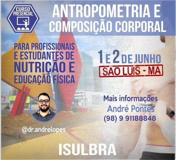 Curso para Certificação em Avaliação Antropométrica e Composição Corporal - São Luis MA