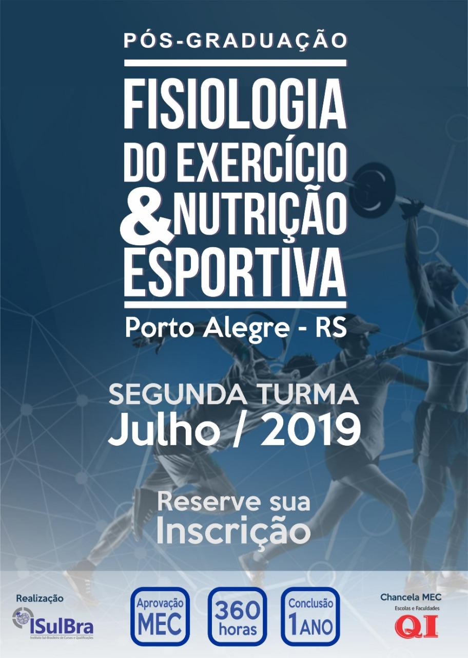 Curso para Segunda edição - Pós-Graduação em Fisiologia do Exercício e Nutrição Esportiva - Porto Alegre