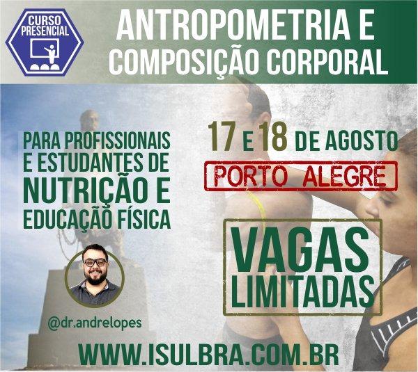 Curso para Certificação ISulBra de Avaliação da Composição Corporal - Porto Alegre 17 e 18 de Agosto