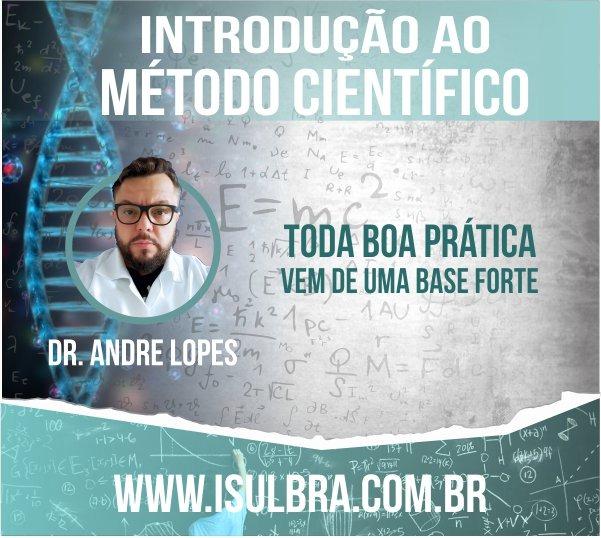 Curso para Introdução ao Método Científico e Análise  Crítica de Artigos