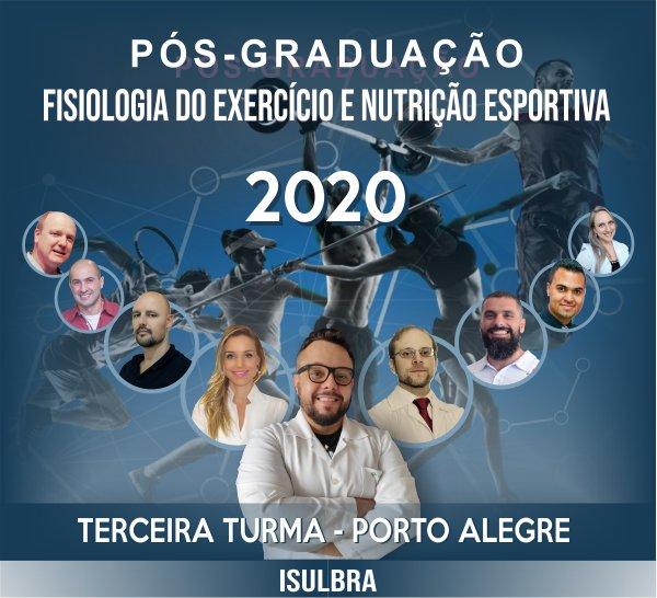Curso para Pós-Graduação em Fisiologia do Exercício e Nutrição Esportiva - Turma 3 - Porto Alegre