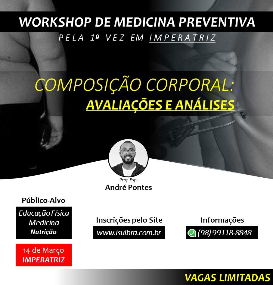 Curso para Workshop de Medicina Preventiva – Pela Primeira vez em Imperatriz – Maranhão