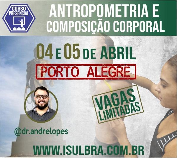 Curso para Certificação ISulBra em Antropometria e Composição Corporal - 5 Edição Porto Alegre